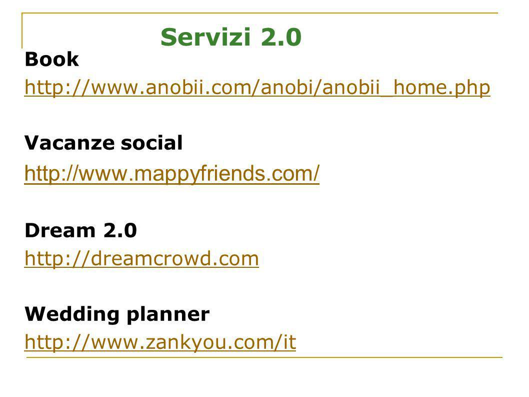 Servizi 2.0 http://www.mappyfriends.com/ Book