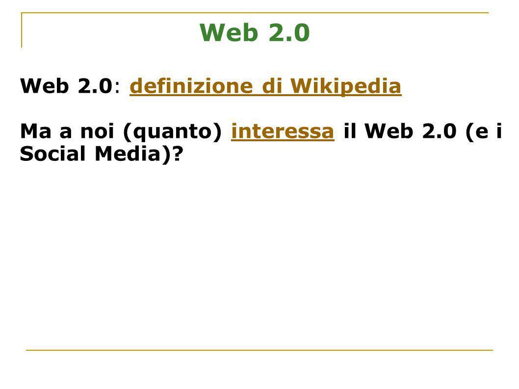 Web 2.0 Web 2.0: definizione di Wikipedia