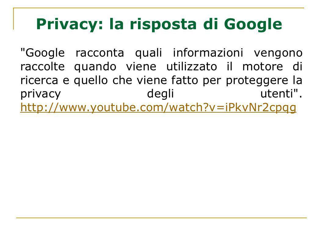 Privacy: la risposta di Google
