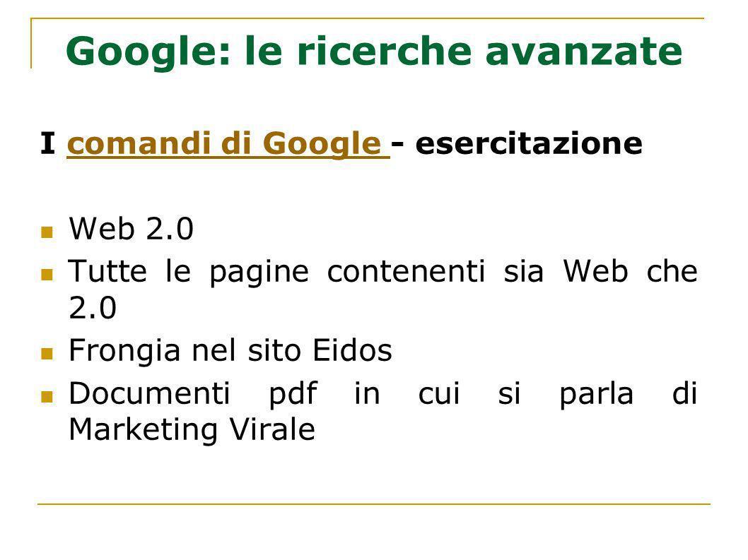 Google: le ricerche avanzate