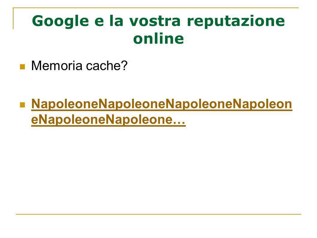 Google e la vostra reputazione online