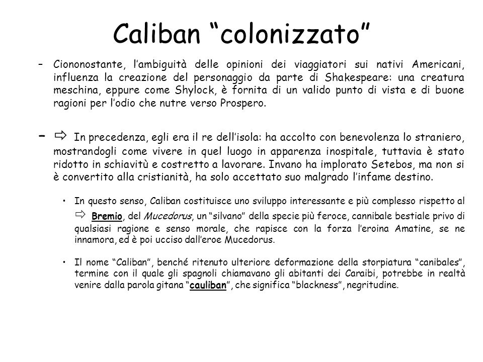 Caliban colonizzato