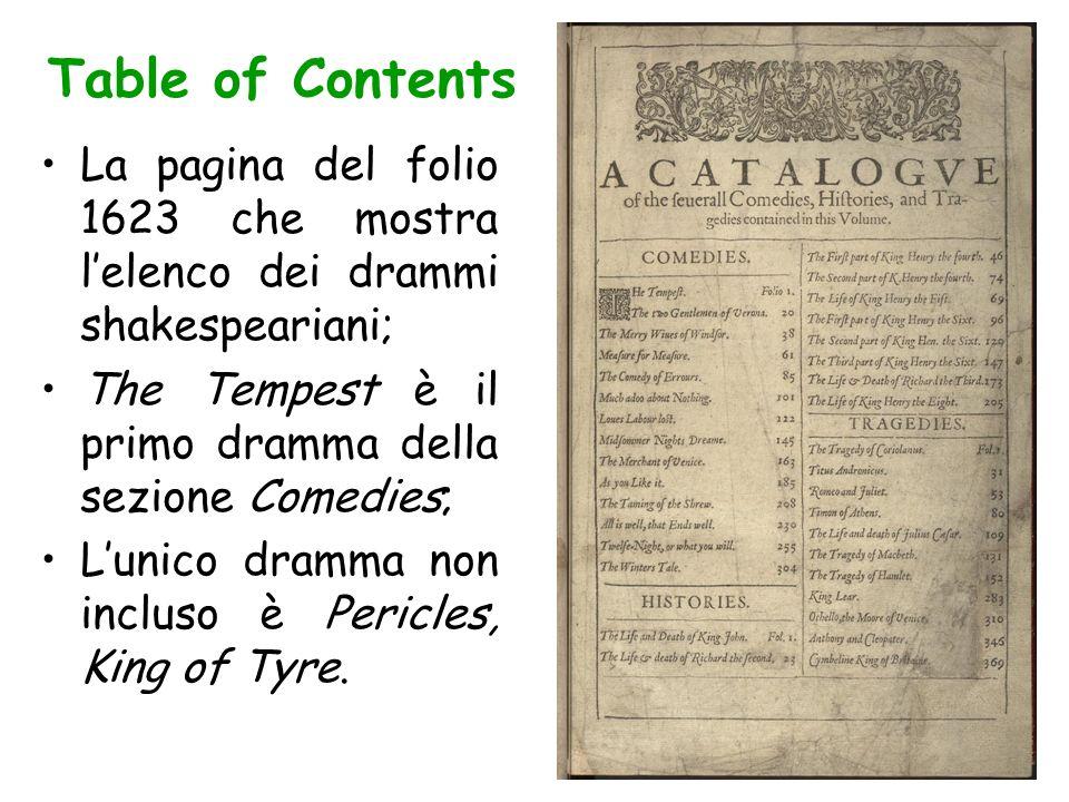 Table of Contents La pagina del folio 1623 che mostra l'elenco dei drammi shakespeariani; The Tempest è il primo dramma della sezione Comedies;