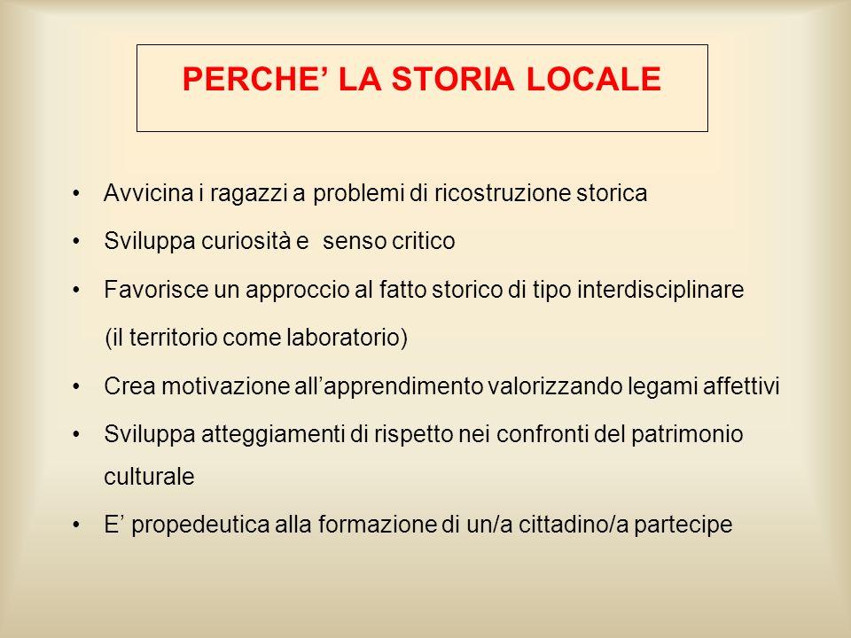 PERCHE' LA STORIA LOCALE