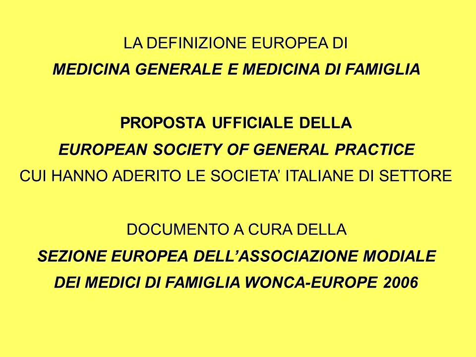 LA DEFINIZIONE EUROPEA DI MEDICINA GENERALE E MEDICINA DI FAMIGLIA