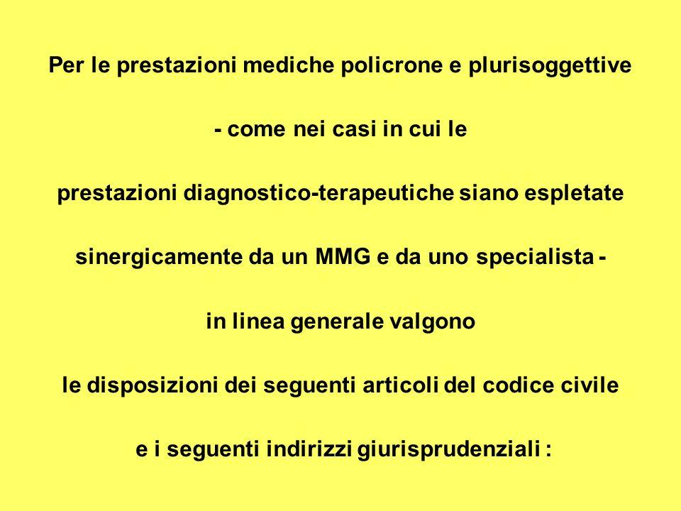 Per le prestazioni mediche policrone e plurisoggettive
