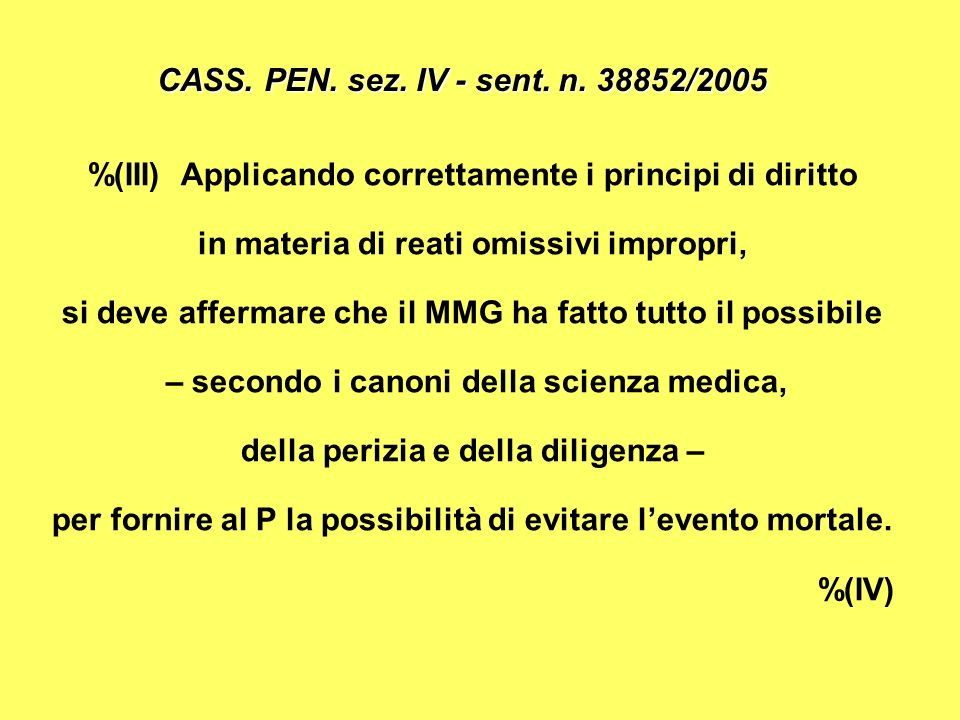 %(III) Applicando correttamente i principi di diritto