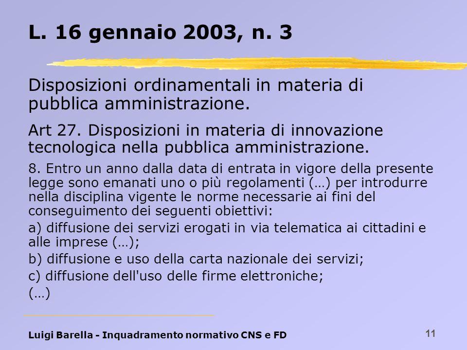 L. 16 gennaio 2003, n. 3 Disposizioni ordinamentali in materia di pubblica amministrazione.