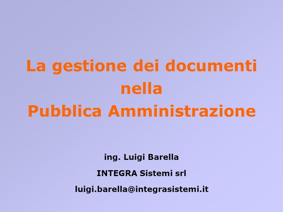 La gestione dei documenti Pubblica Amministrazione