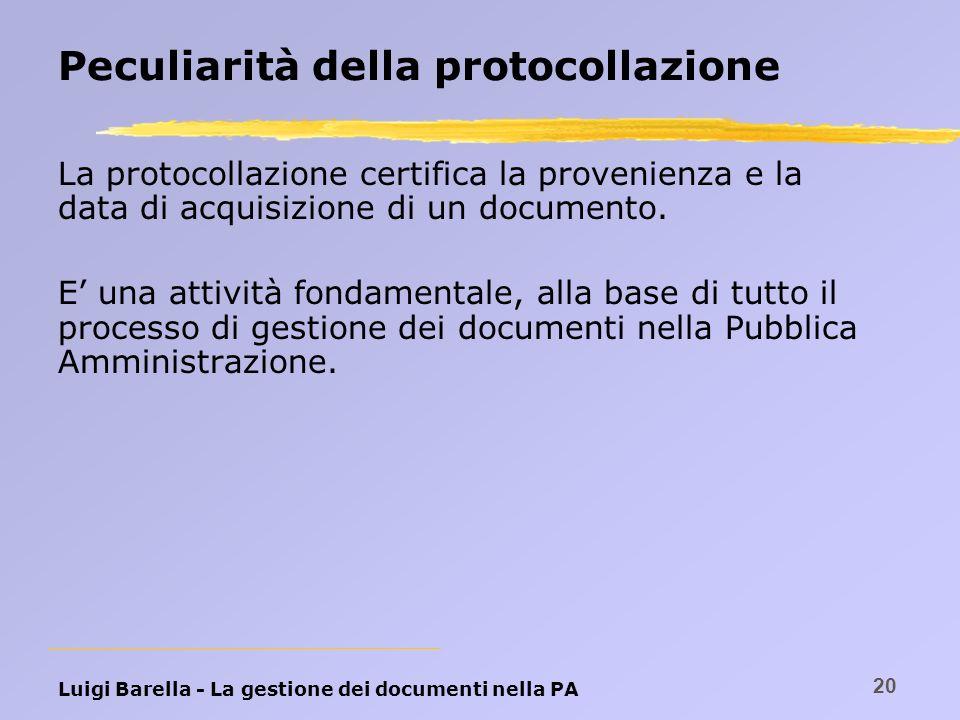 Peculiarità della protocollazione