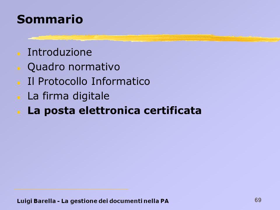 Sommario Introduzione Quadro normativo Il Protocollo Informatico