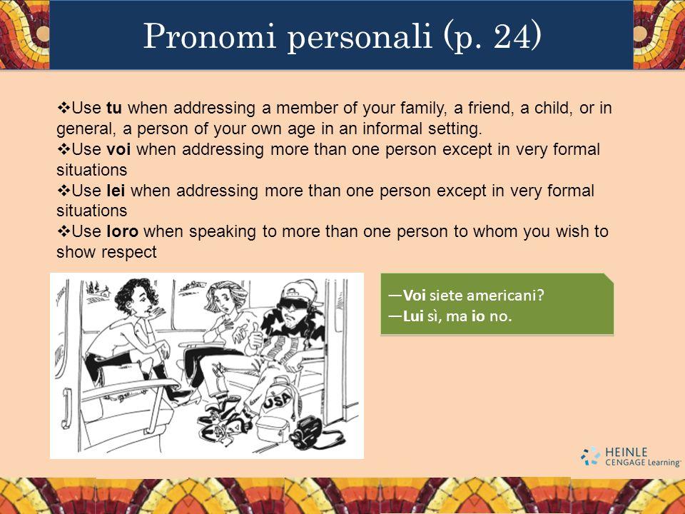Pronomi personali (p. 24)