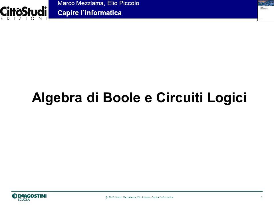 Algebra di Boole e Circuiti Logici