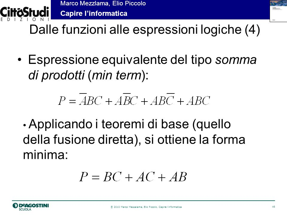 Dalle funzioni alle espressioni logiche (4)