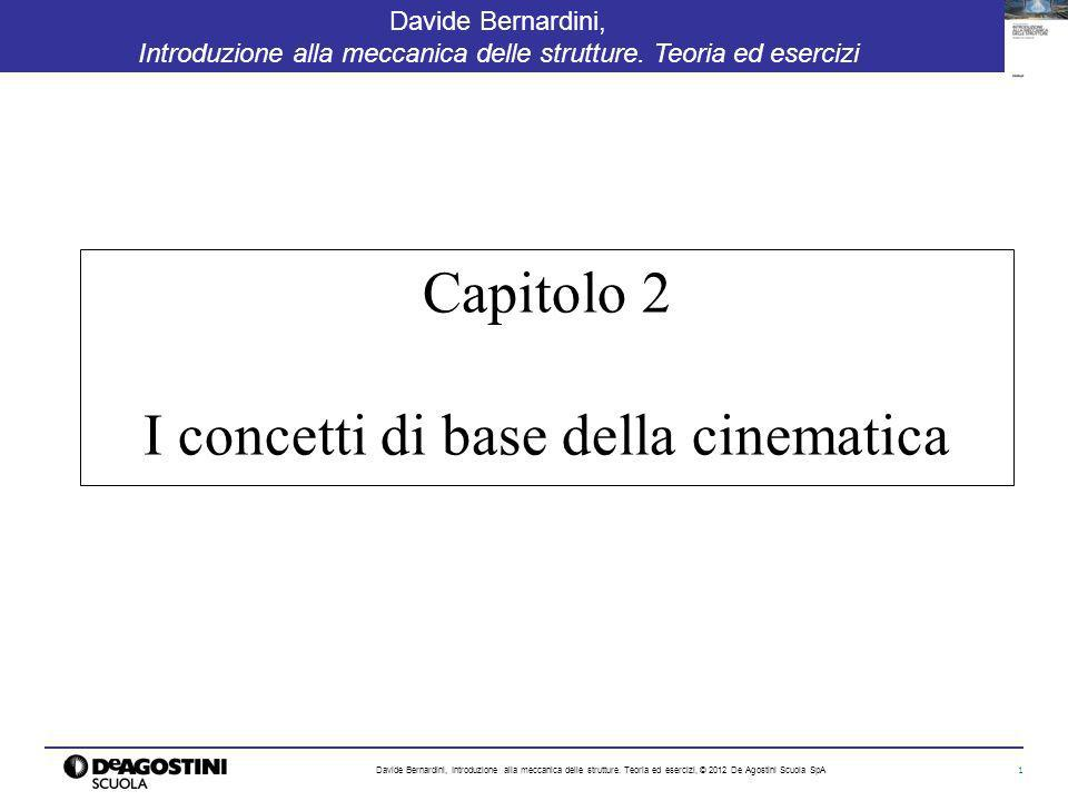 Capitolo 2 I concetti di base della cinematica