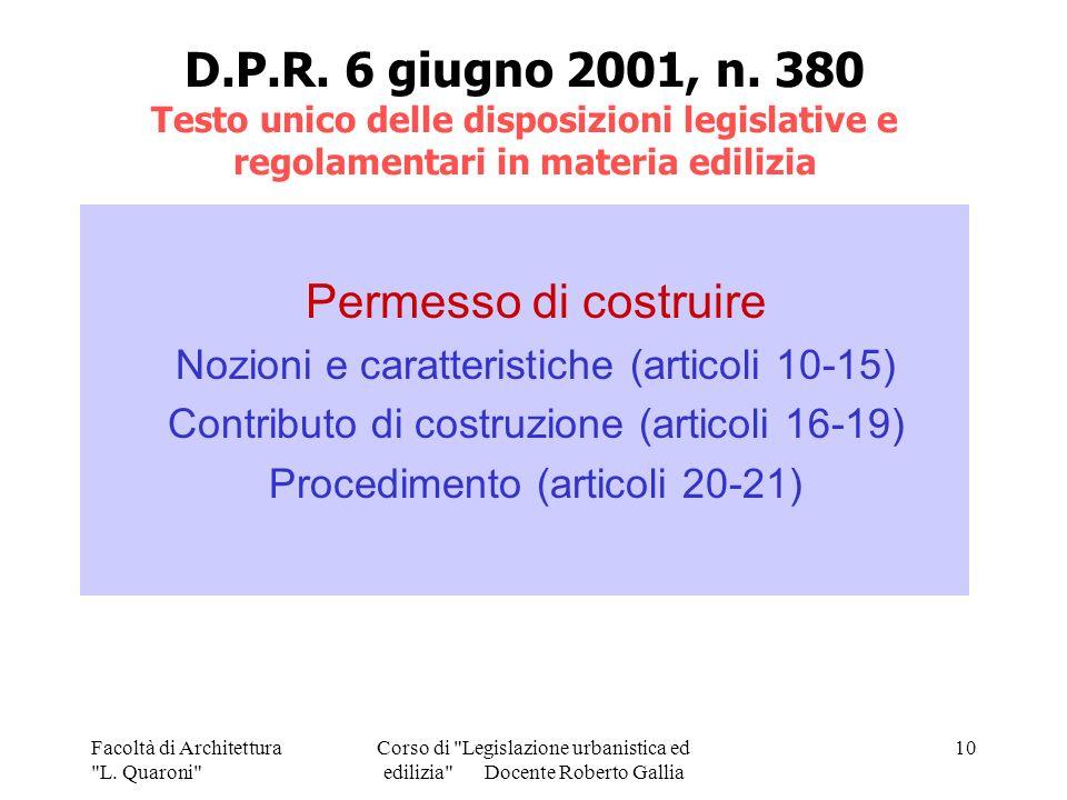 D.P.R. 6 giugno 2001, n. 380 Testo unico delle disposizioni legislative e regolamentari in materia edilizia