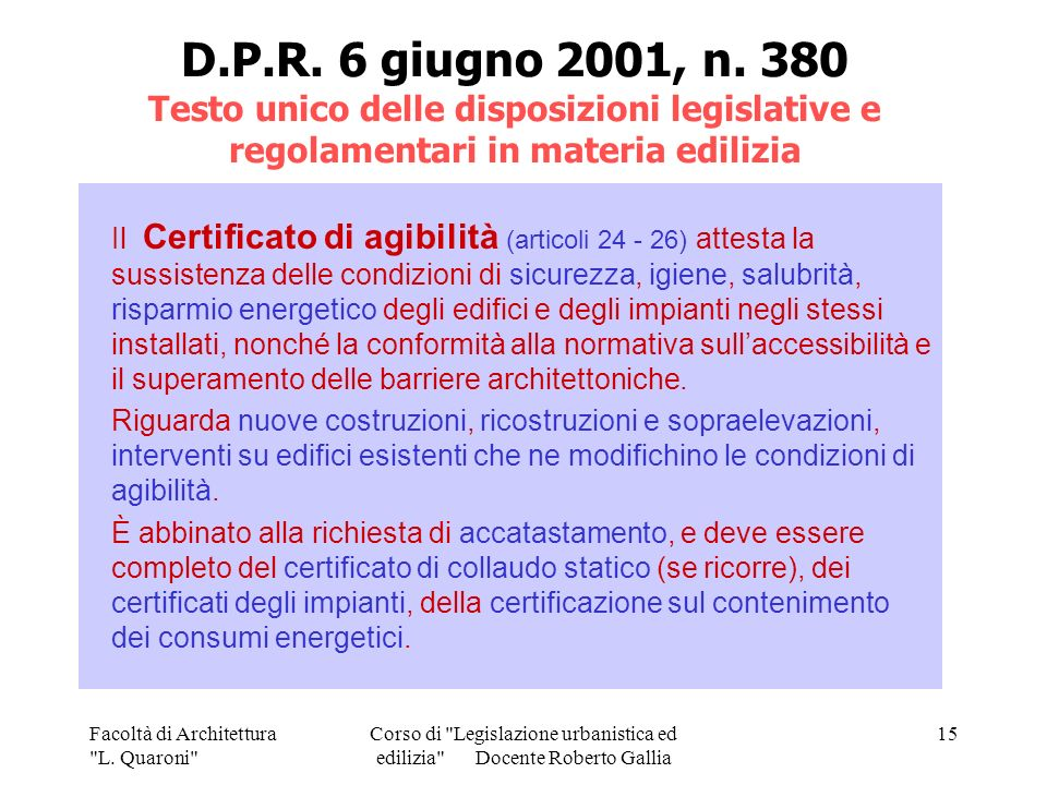 Corso di Legislazione urbanistica ed edilizia Docente Roberto Gallia