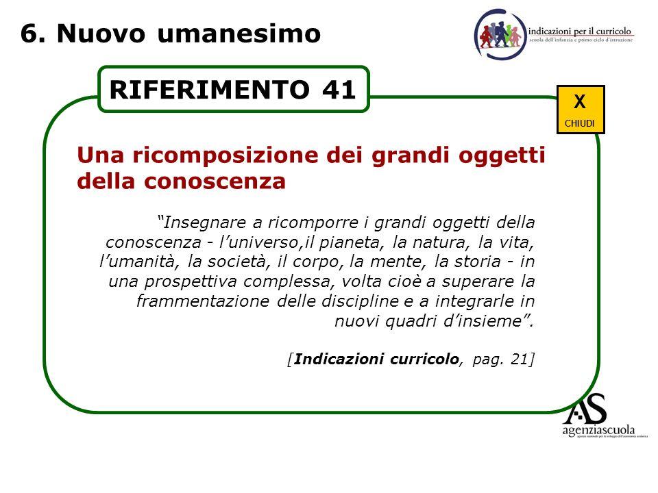 6. Nuovo umanesimo RIFERIMENTO 41 Scuola