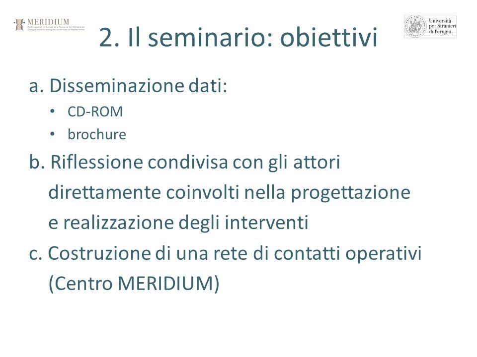 2. Il seminario: obiettivi
