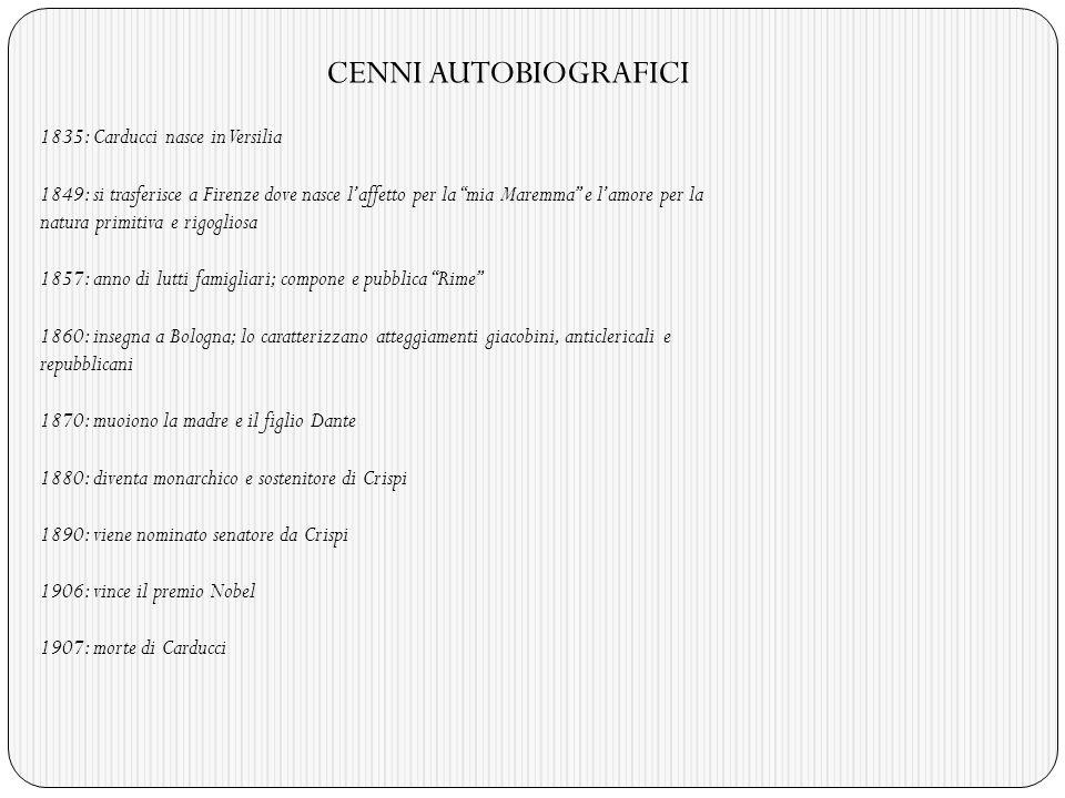 CENNI AUTOBIOGRAFICI 1835: Carducci nasce in Versilia