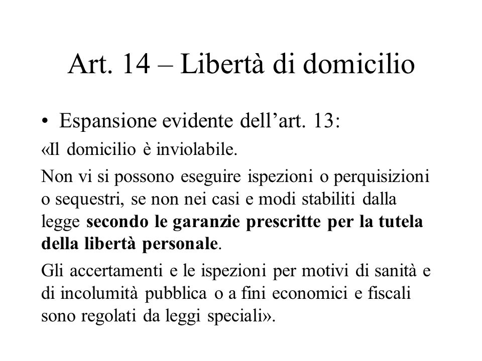 Art. 14 – Libertà di domicilio