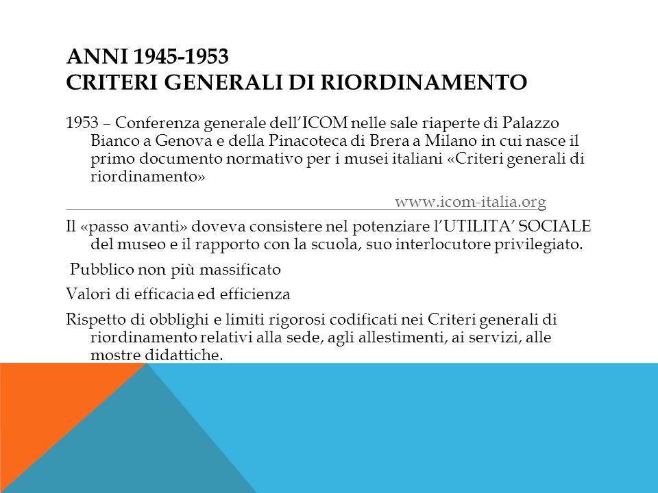 Anni 1945-1953 criteri generali di riordinamento