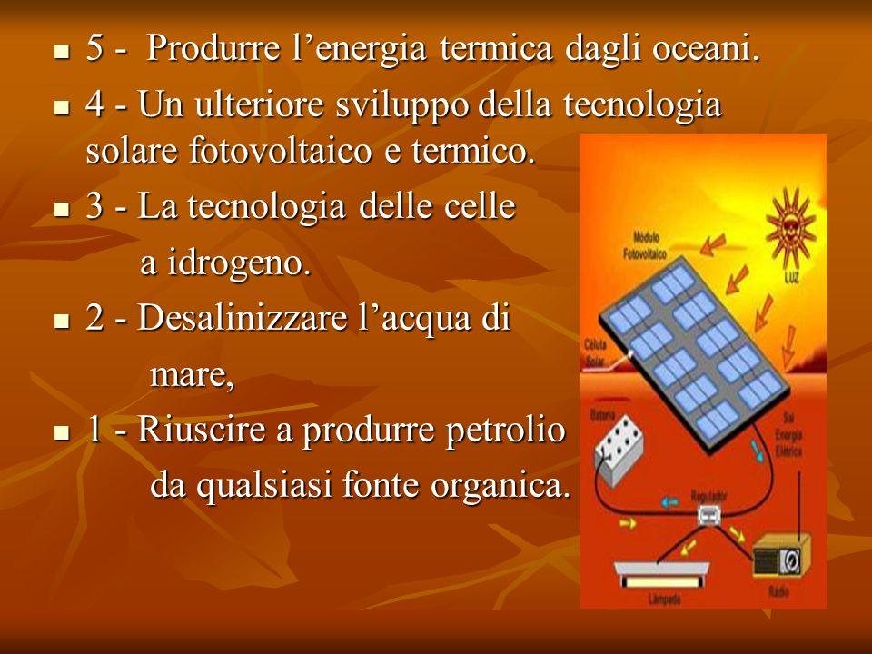 5 - Produrre l'energia termica dagli oceani.