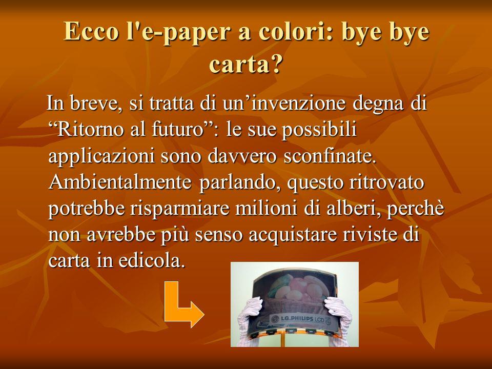 Ecco l e-paper a colori: bye bye carta