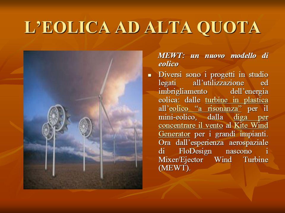 L'EOLICA AD ALTA QUOTA MEWT: un nuovo modello di eolico