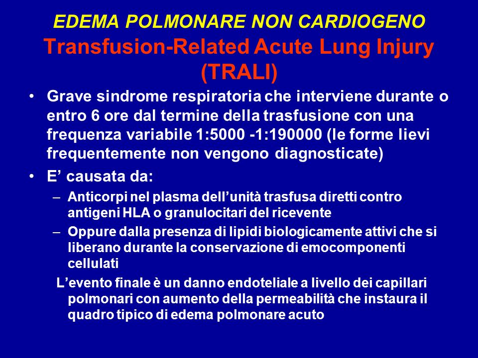 EDEMA POLMONARE NON CARDIOGENO Transfusion-Related Acute Lung Injury (TRALI)