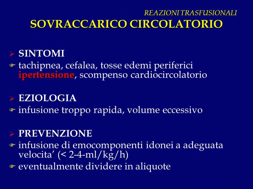 REAZIONI TRASFUSIONALI SOVRACCARICO CIRCOLATORIO