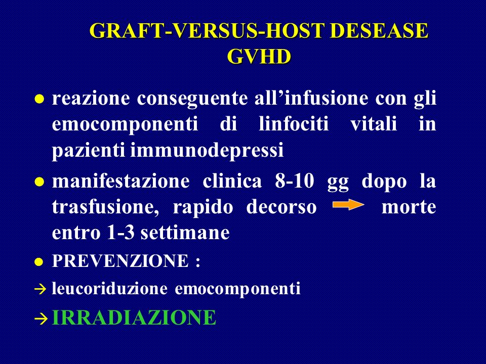 GRAFT-VERSUS-HOST DESEASE GVHD