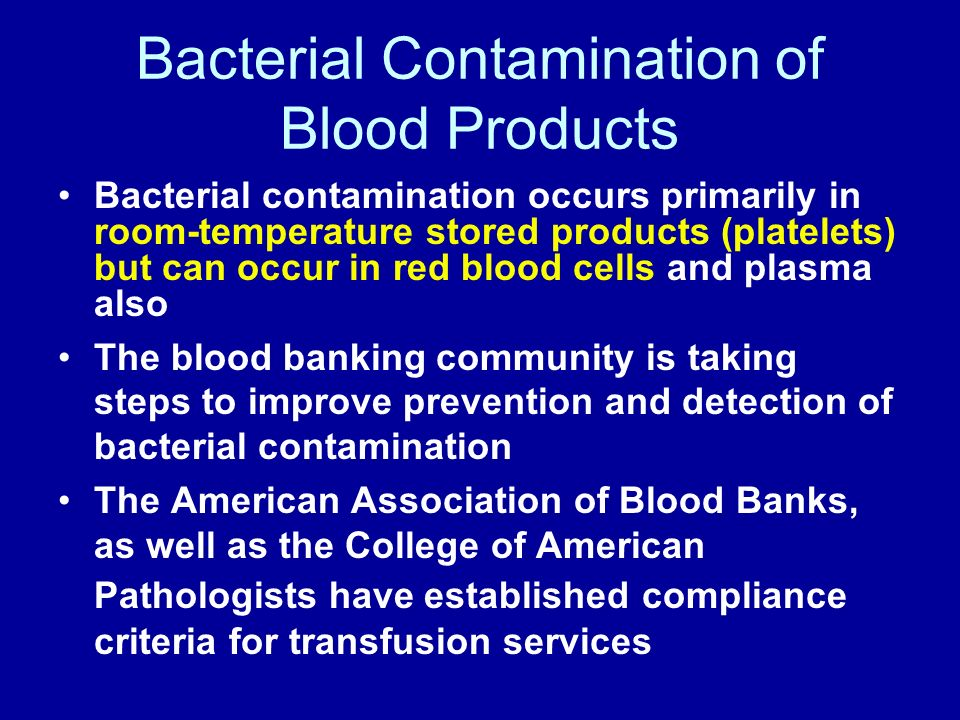 Bacterial Contamination of Blood Products