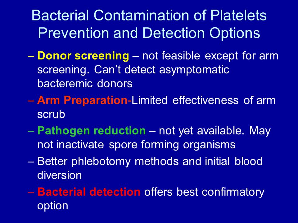 Bacterial Contamination of Platelets Prevention and Detection Options