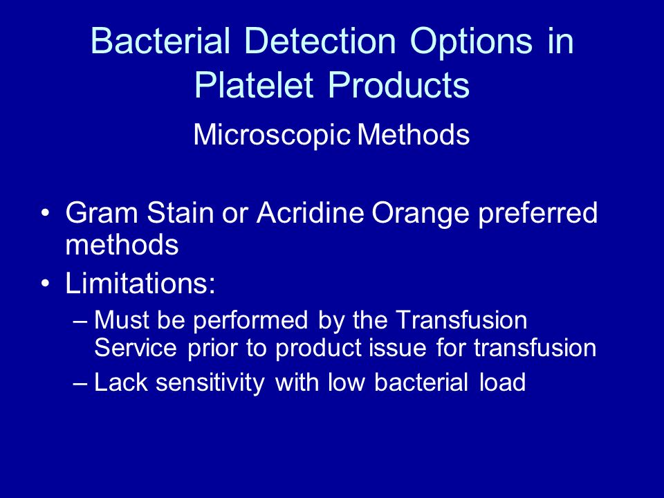 Bacterial Detection Options in Platelet Products