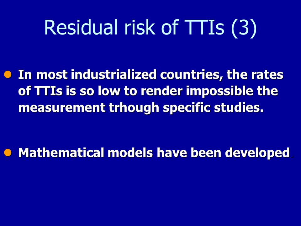 Residual risk of TTIs (3)