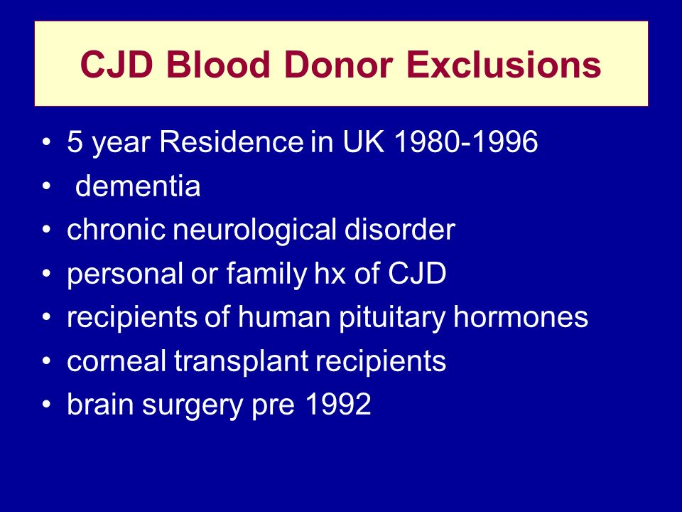 CJD Blood Donor Exclusions
