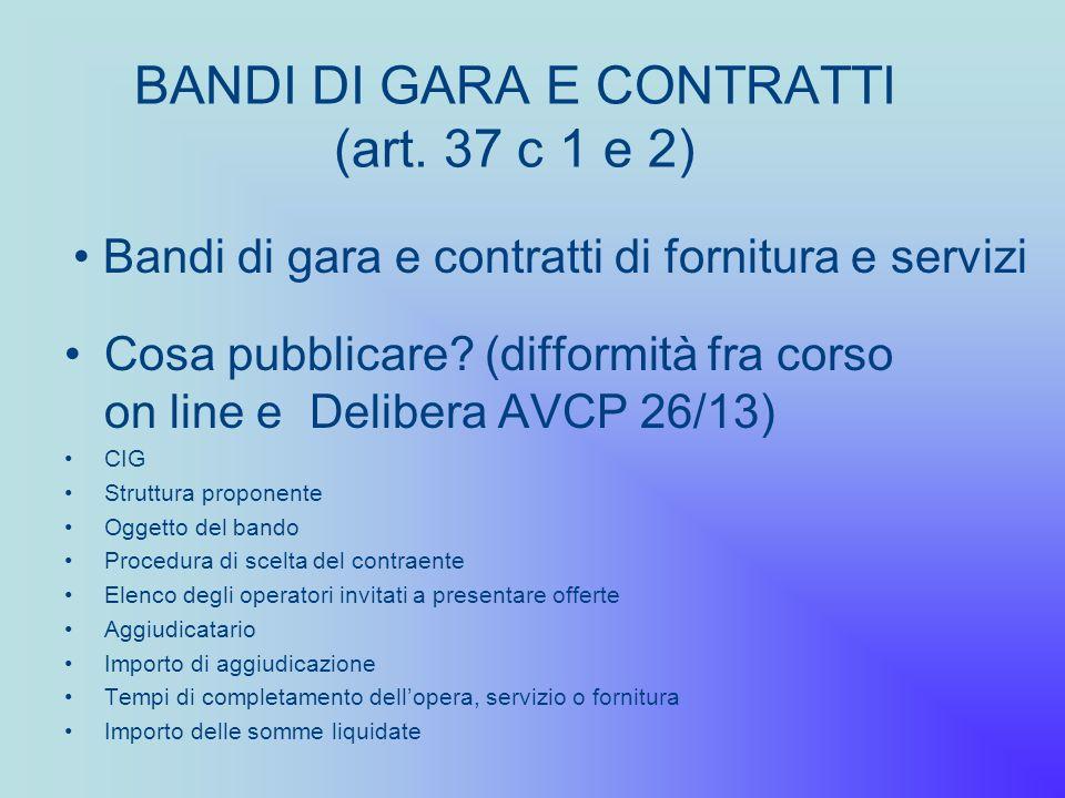 BANDI DI GARA E CONTRATTI (art. 37 c 1 e 2)