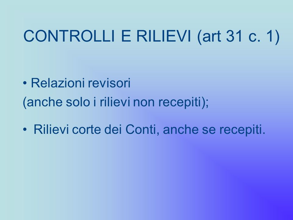 CONTROLLI E RILIEVI (art 31 c. 1)
