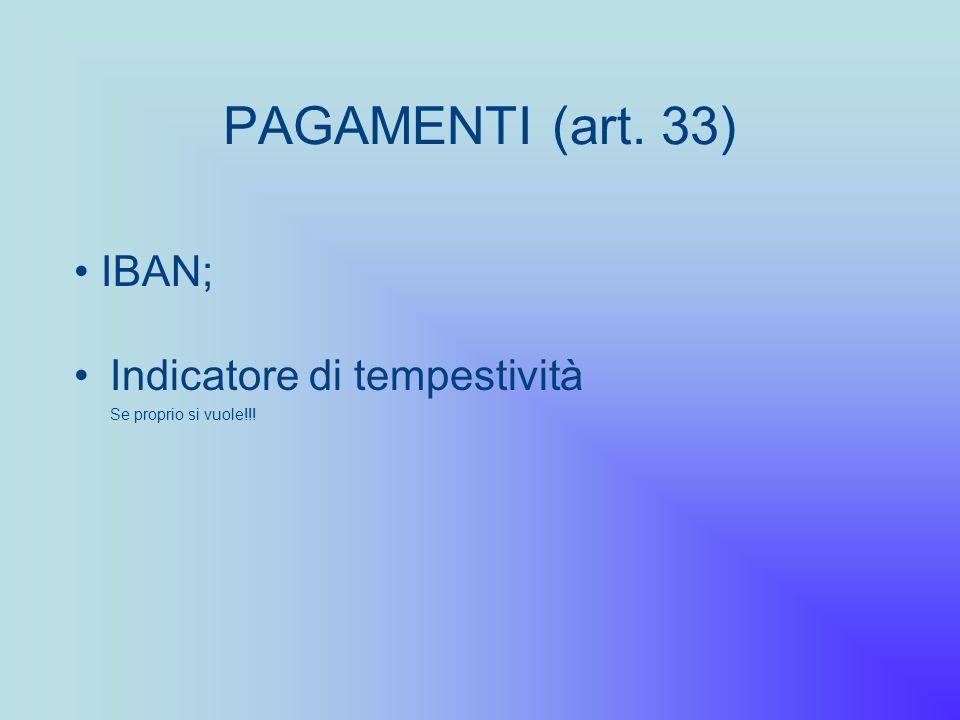 PAGAMENTI (art. 33) IBAN; Indicatore di tempestività