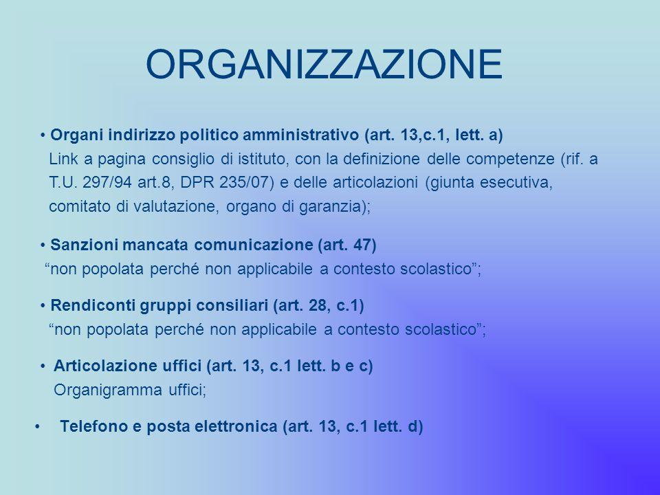 ORGANIZZAZIONE Organi indirizzo politico amministrativo (art. 13,c.1, lett. a)