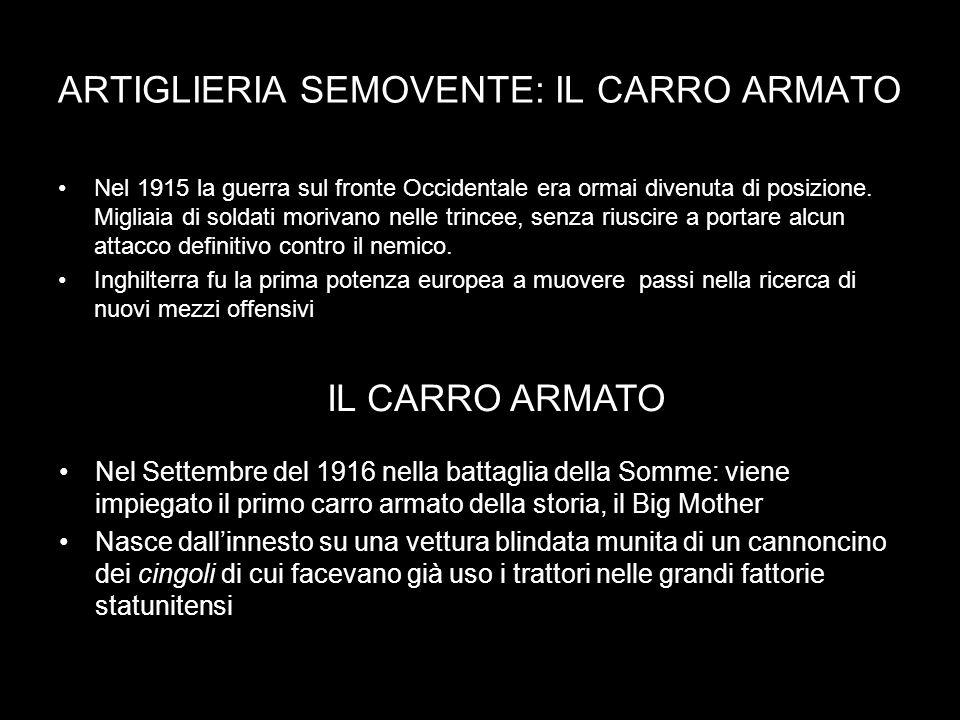 ARTIGLIERIA SEMOVENTE: IL CARRO ARMATO