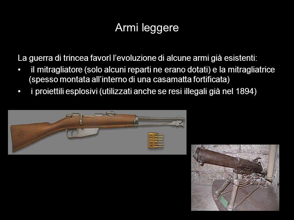 Armi leggere La guerra di trincea favorì l'evoluzione di alcune armi già esistenti: