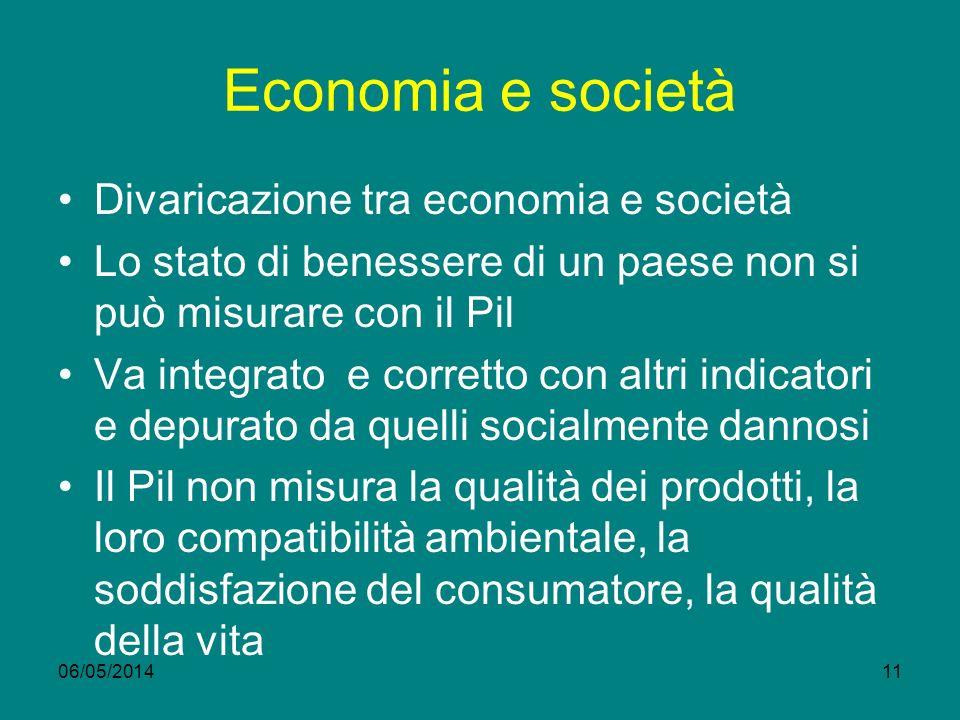 Economia e società Divaricazione tra economia e società