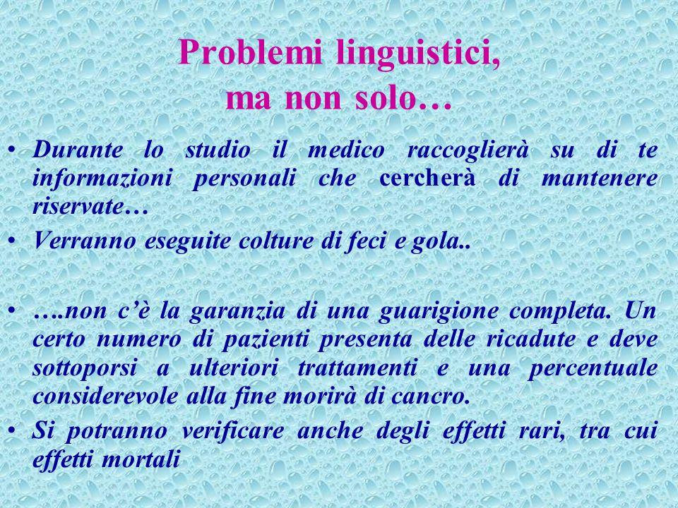 Problemi linguistici, ma non solo…