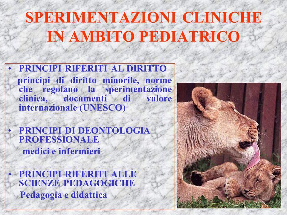 SPERIMENTAZIONI CLINICHE IN AMBITO PEDIATRICO
