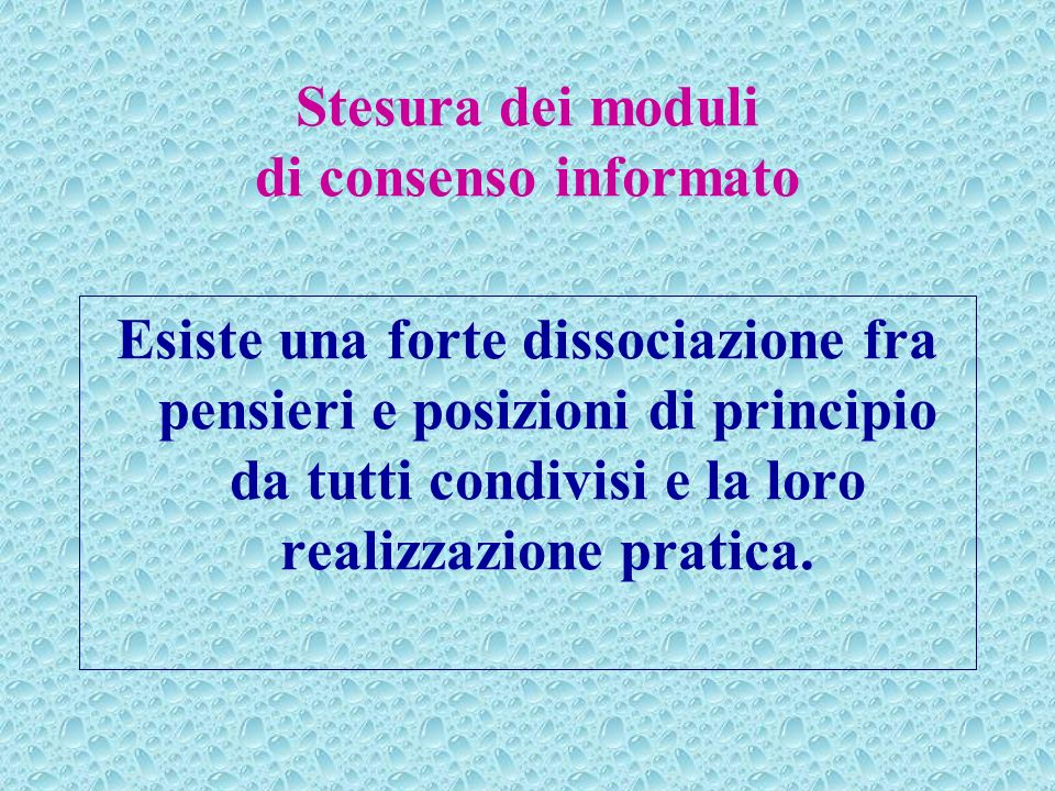 Stesura dei moduli di consenso informato