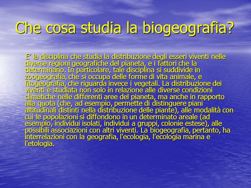 Che cosa studia la biogeografia