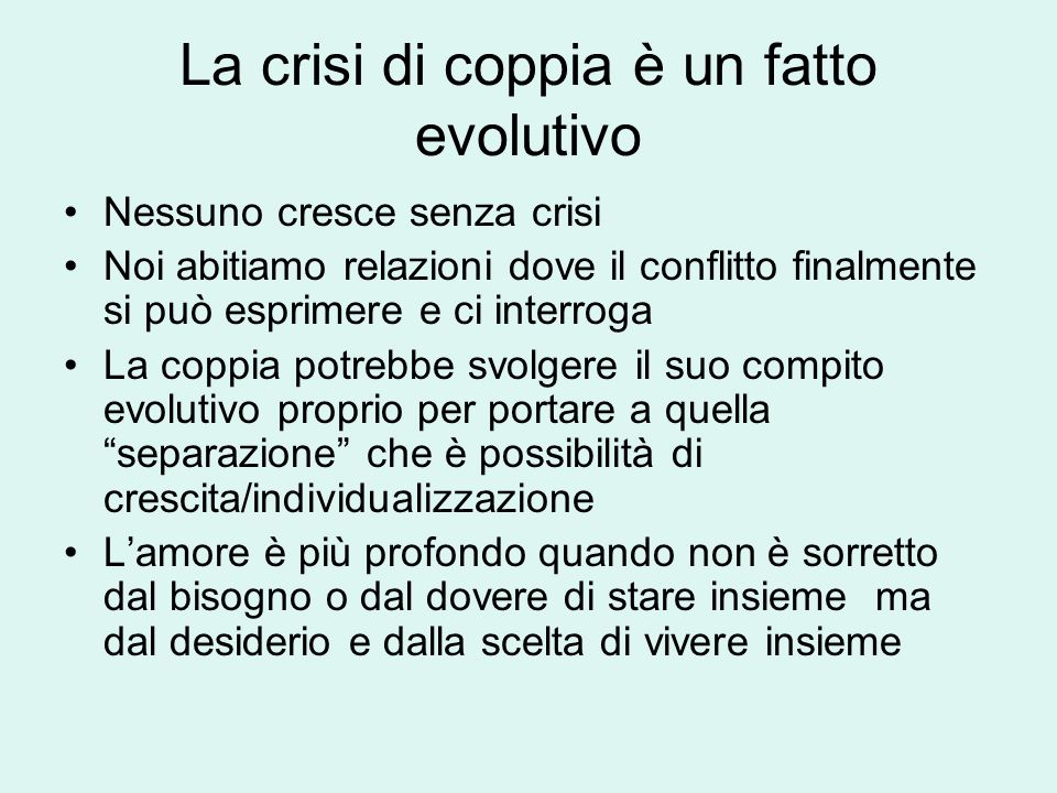 La crisi di coppia è un fatto evolutivo