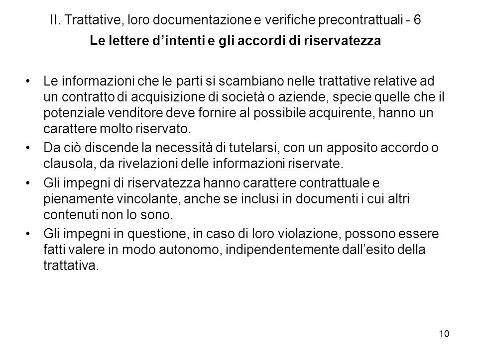 II. Trattative, loro documentazione e verifiche precontrattuali - 6 Le lettere d'intenti e gli accordi di riservatezza